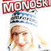 Monoski = Monobraue