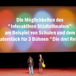Interaktives Städtetheater