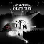 Nocturnal Theater Truck