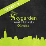SKYGARDEN and the city [+ Camping]