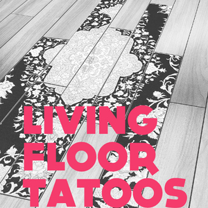 Living Floor Tattoos