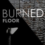 burned floor