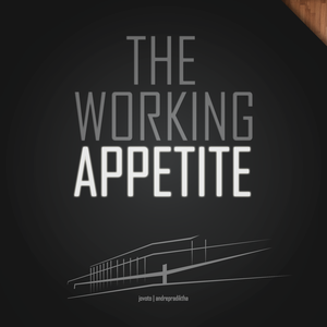 The Working Appetite